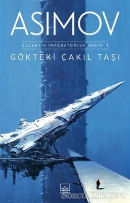 Gökteki Çakıl Taşı - Galaktik İmparatorluk Serisi 3