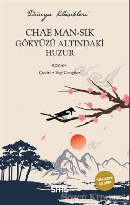 Chae Man-Sik - Gökyüzü Altındaki Huzur | Sözcü Kitabevi