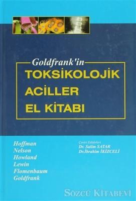 Goldfrank'in Toksikolojik Aciller El Kitabı