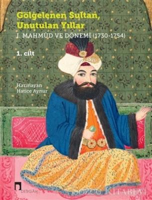 Hatice Aynur - Gölgelenen Sultan Unutulan Yıllar (2 Cilt Takım) | Sözcü Kitabevi