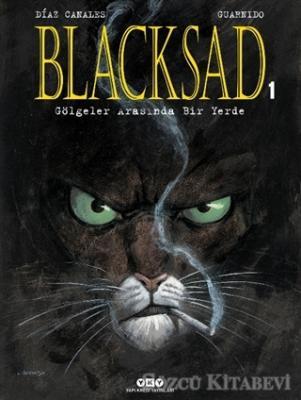 Juan Diaz Canales - Gölgeler Arasında Bir Yerde - Blacksad Cilt 1 | Sözcü Kitabevi