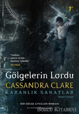 Gölgelerin Lordu - Karanlık Sanatlar İkinci Kitap