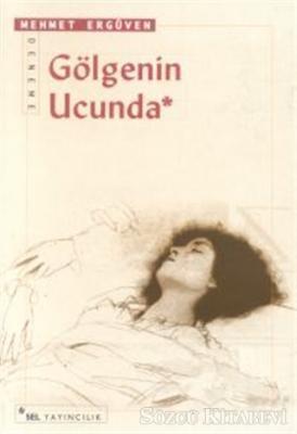 Gölgenin Ucunda