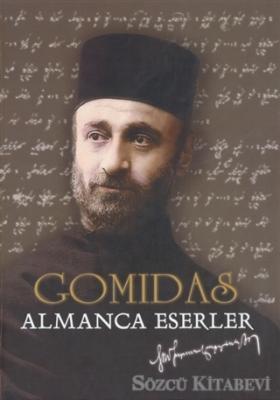 Gomidas - Almanca Eserler