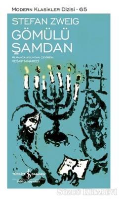 Stefan Zweig - Gömülü Şamdan | Sözcü Kitabevi