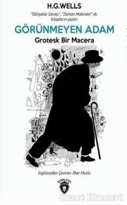 H. G. Wells - Görünmeyen Adam | Sözcü Kitabevi