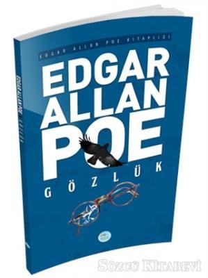 Edgar Allan Poe - Gözlük | Sözcü Kitabevi