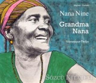 Grandma Nana / Nana Nine