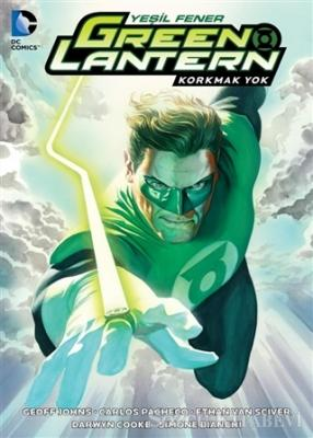 Green Lantern - Yeşil Fener / Korkmak Yok Cilt: 3