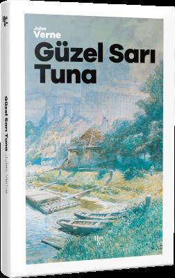 Jules Verne - Güzel Sarı Tuna | Sözcü Kitabevi