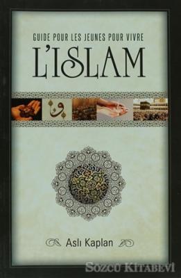 Guide Pour les Jeunes Pour Vivre l'Islam - Gençlik İlmihali