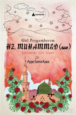 Gül Peygamberim Hz. Muhammed (sav)