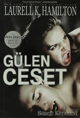 Gülen Ceset Bir Anita Blake Vampir Avcısı Romanı