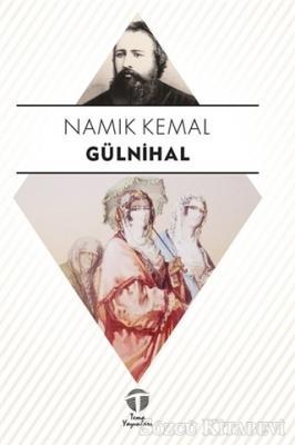 Namık Kemal - Gülnihal   Sözcü Kitabevi