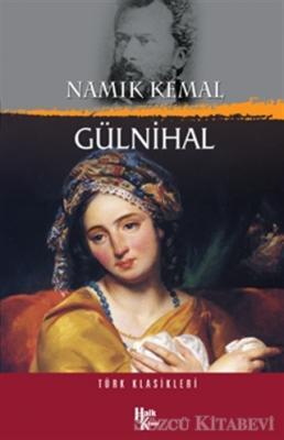 Namık Kemal - Gülnihal | Sözcü Kitabevi