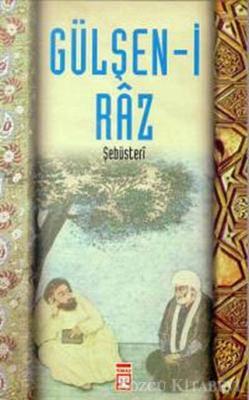 Şebüsteri - Gülşen-i Raz | Sözcü Kitabevi