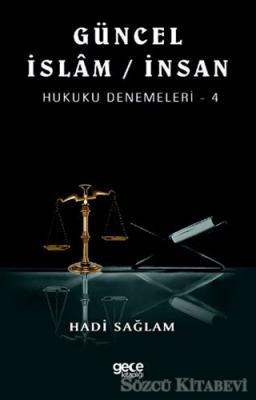 Güncel İslam / İnsan Hukuku Denemeleri - 4
