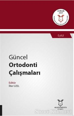 Güncel Ortodonti Çalışmaları - Eylül