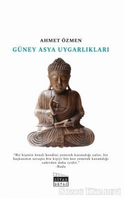 Ahmet Özmen - Güney Asya Uygarlıkları | Sözcü Kitabevi