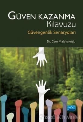 Cem Malakcıoğlu - Güven Kazanma Klavuzu   Sözcü Kitabevi