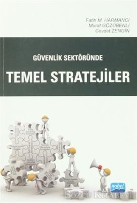 Güvenlik Sektöründe Temel Stratejiler