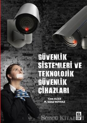 Güvenlik Sistemleri ve Teknolojik Güvenlik Cihazları