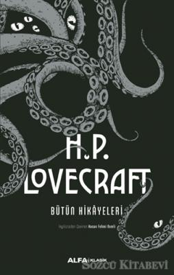 H.P. Lovecraft Bütün Hikayeleri