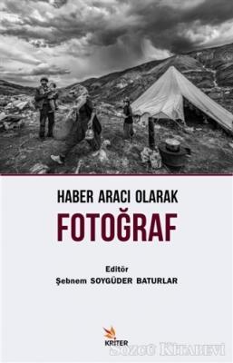 Kolektif - Haber Aracı Olarak Fotoğraf | Sözcü Kitabevi