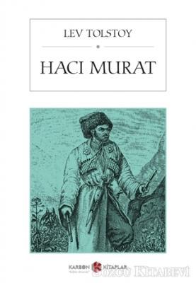 Lev Nikolayeviç Tolstoy - Hacı Murat | Sözcü Kitabevi