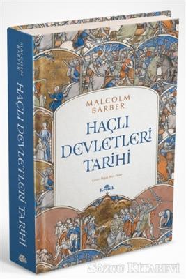 Malcolm Barber - Haçlı Devletleri Tarihi | Sözcü Kitabevi