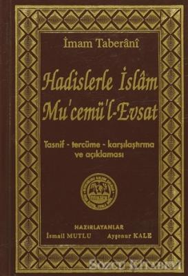 Hadislerle İslam Mu'cemü'l-Evsat