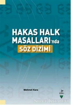 Mehmet Kara - Hakas Halk Masalları'nda Söz Dizimi | Sözcü Kitabevi