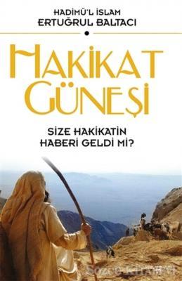 Hadimü'l İslam - Hakikat Güneşi   Sözcü Kitabevi