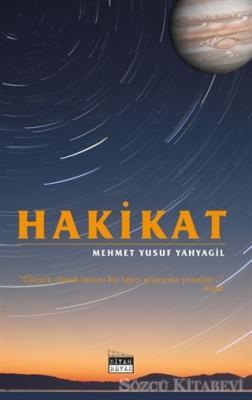 Mehmet Yusuf Yahyagil - Hakikat | Sözcü Kitabevi