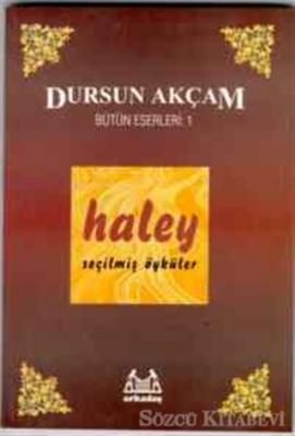 Dursun Akçam - Haley | Sözcü Kitabevi