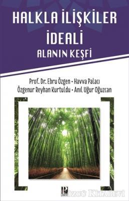 Ebru Özgen - Halkla İlişkiler İdeali   Sözcü Kitabevi
