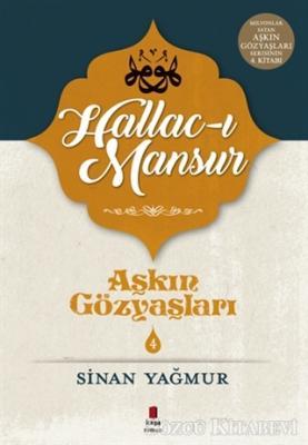 Hallac-ı Mansur - Aşkın Gözyaşları 4