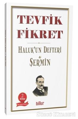 Tevfik Fikret - Haluk'un Defteri - Şermin (İki Kitap Bir Arada)   Sözcü Kitabevi