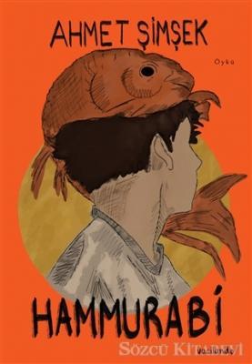Ahmet Şimşek - Hammurabi | Sözcü Kitabevi