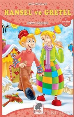 Hansel ve Gretel - Ünlü Masallar