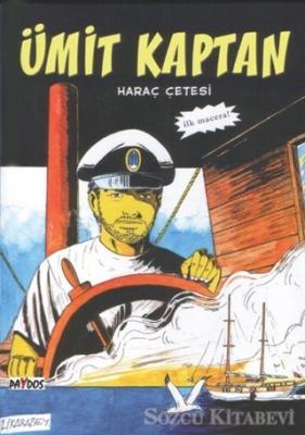 Haraç Çetesi - Ümit Kaptan 1