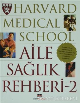 Kolektif - Harvard Medical School - Aile Sağlık Rehberi 2 | Sözcü Kitabevi