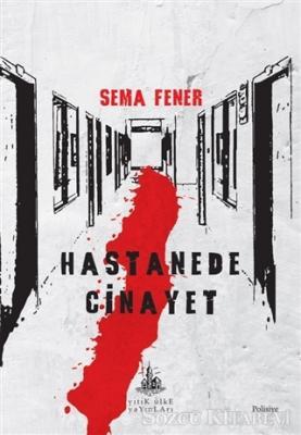 Hastanede Cinayet