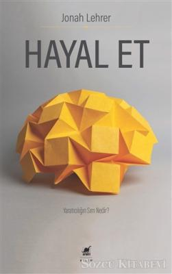 Jonah Lehrer - Hayal Et | Sözcü Kitabevi