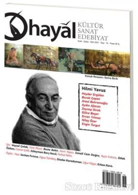 Hayal Kültür Sanat Edebiyat Dergisi Sayı: 76 Ocak - Şubat - Mart 2021
