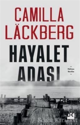 Camilla Lackberg - Hayalet Adası | Sözcü Kitabevi