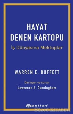 Warren E. Buffett - Hayat Denen Kartopu   Sözcü Kitabevi