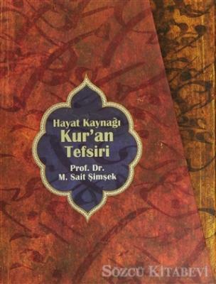 M. Sait Şimşek - Hayat Kaynağı Kur'an Tefsiri ( 5 Kitap Takım) | Sözcü Kitabevi
