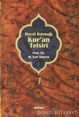 M. Sait Şimşek - Hayat Kaynağı Kur'an Tefsiri (Sempatik Boy Cilt 1) | Sözcü Kitabevi