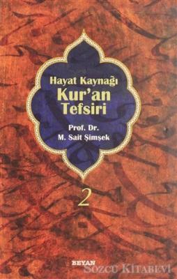 M. Sait Şimşek - Hayat Kaynağı Kur'an Tefsiri (Sempatik Boy Cilt 2) | Sözcü Kitabevi